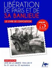 Livret d'exposition, 75 ans de la Libération de Paris et de sa banlieue