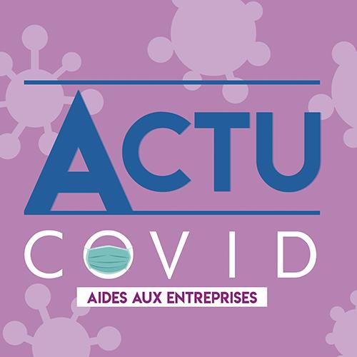COVID entreprise actualité
