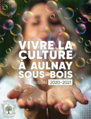 Vivre la culture à Aulnay-sous-Bois 2020 - 2021