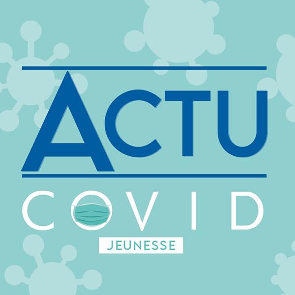 Actualité COVID - Jeunesse