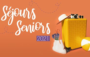 Séjour Sénior 2021